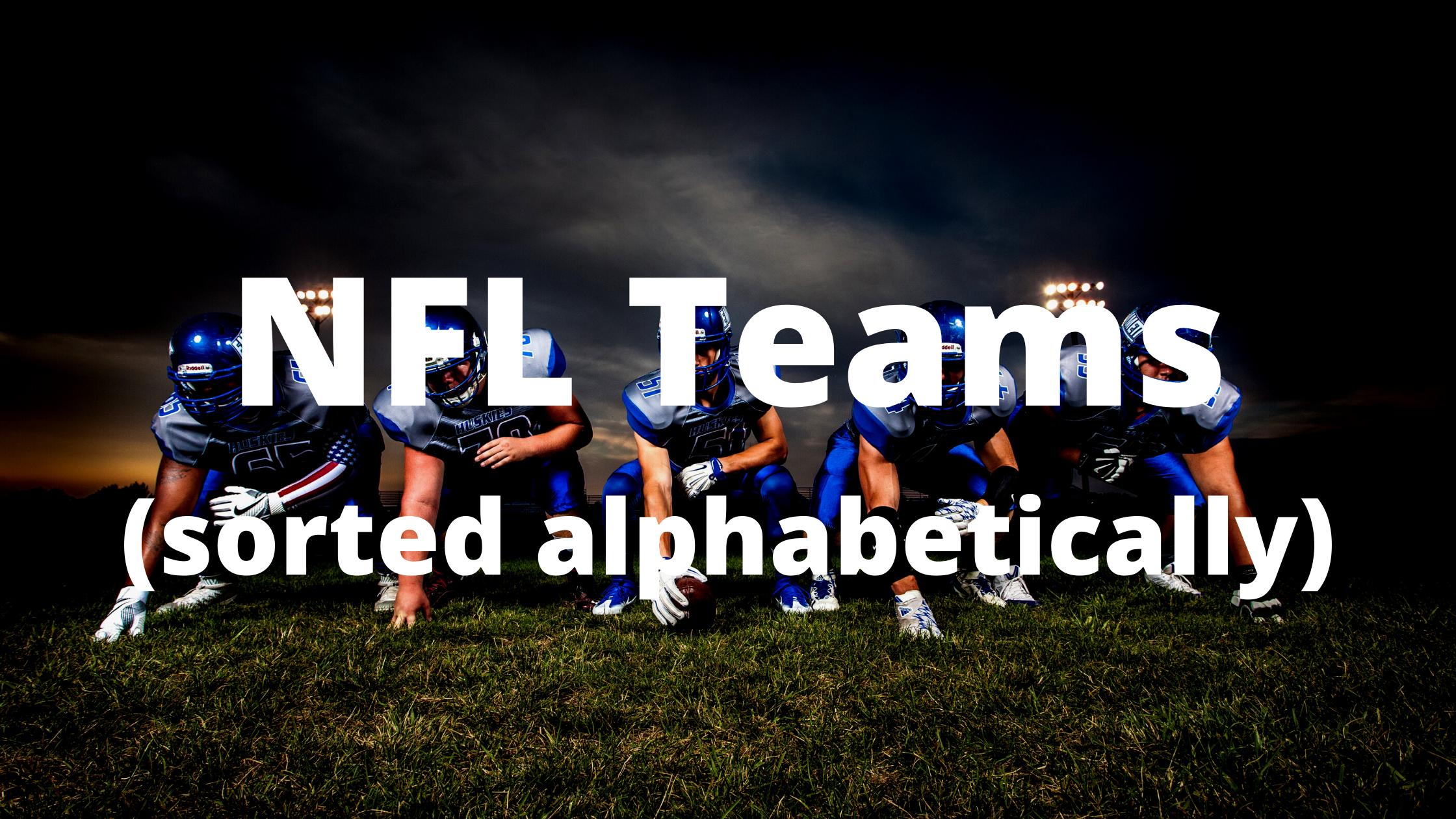 NFL Teams Sorted Alphabetically